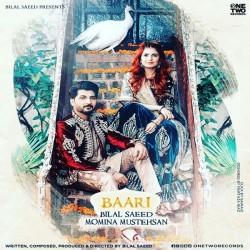 Baari Bilal Saeed mp3 song lyrics