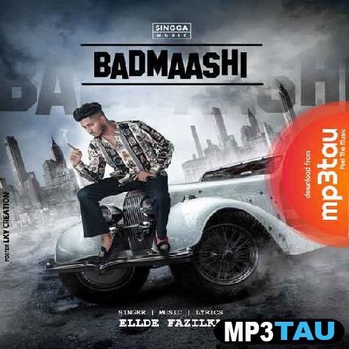Badmaashi Ellde Fazilka mp3 song lyrics