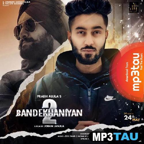 Bandekhaniyan Prabh Aujla mp3 song lyrics