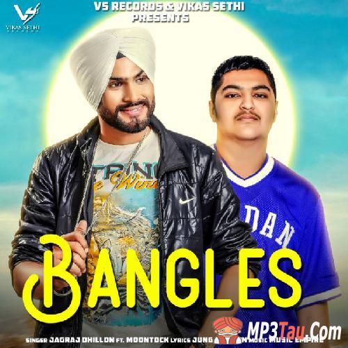 Bangles Jagraj Dhillon mp3 song lyrics
