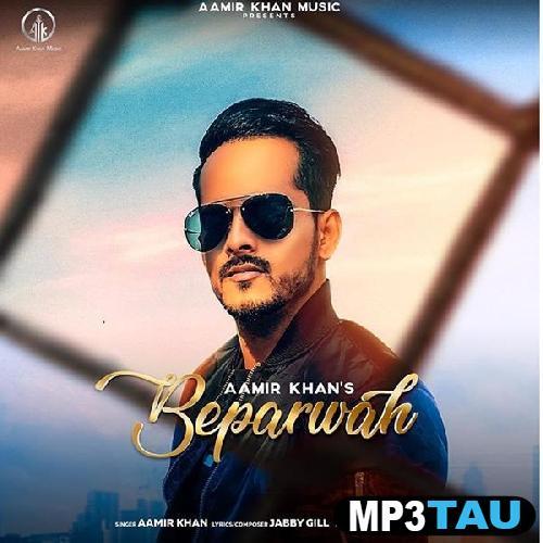 Beparwah Aamir Khan mp3 song lyrics