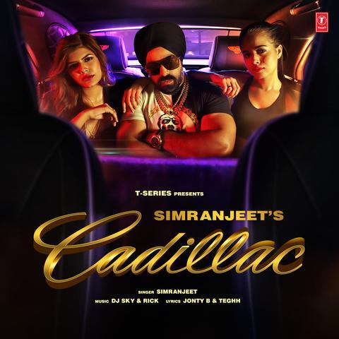Cadillac Simranjeet mp3 song lyrics