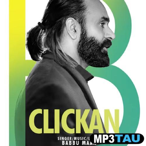 Clickan Babbu Maan mp3 song lyrics