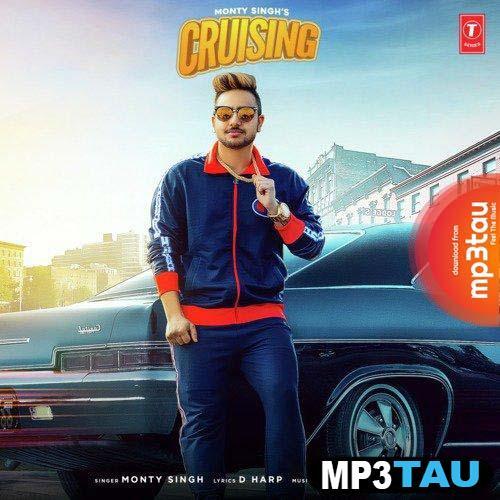 Cruising Monty Singh mp3 song lyrics