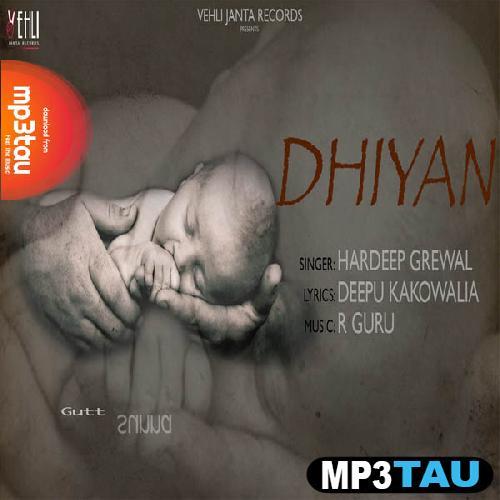 Dhiyan Hardeep Grewal mp3 song lyrics
