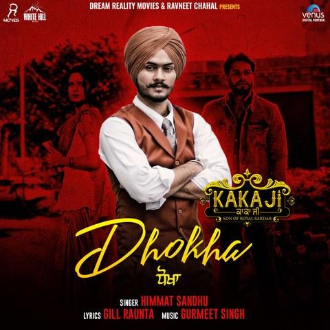 Dhokha Himmat Sandhu mp3 song lyrics