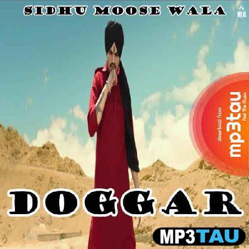 Doggar Sidhu Moose Wala mp3 song lyrics