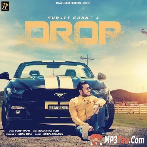 Drop Surjit Khan mp3 song lyrics
