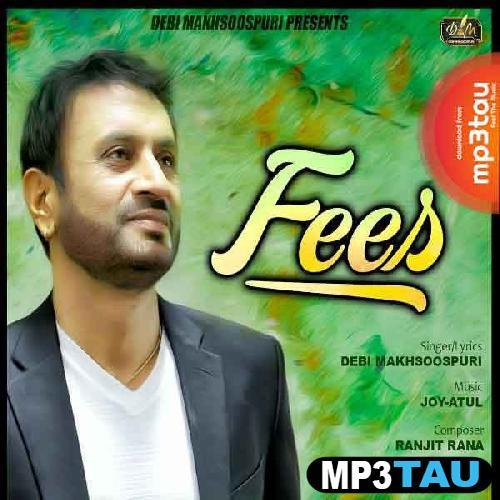Fees Debi Makhsoospuri mp3 song lyrics