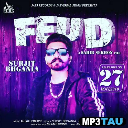 Feud Surjit Bhgania mp3 song lyrics