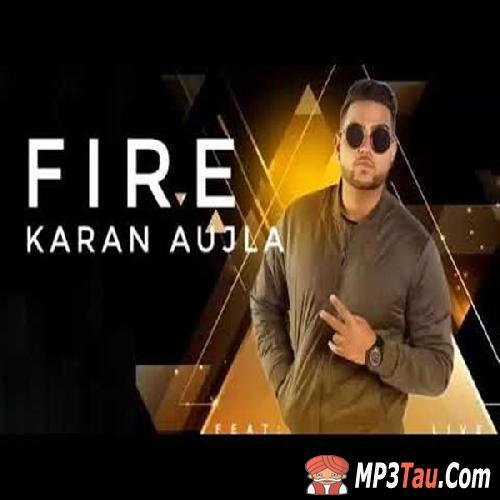 Fire Karan Aujla mp3 song lyrics