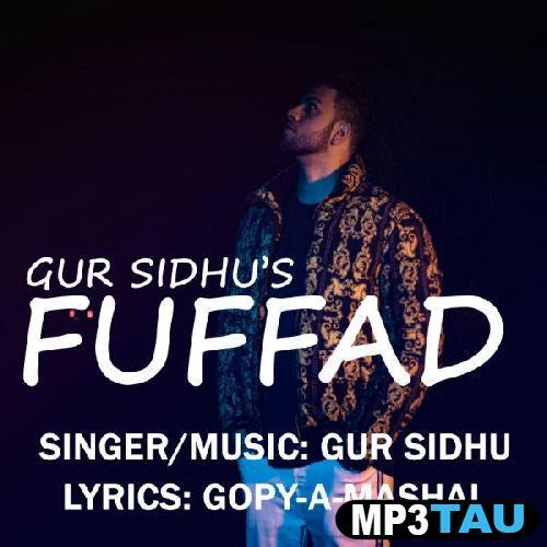 Fuffad Gur Sidhu mp3 song lyrics