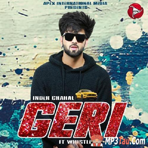 Geri Inder Chahal mp3 song lyrics