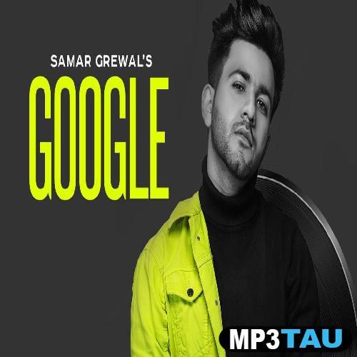 Google Samar Grewal mp3 song lyrics