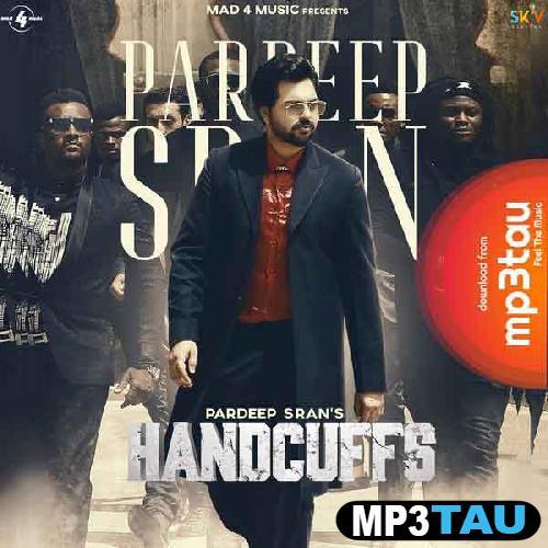 Handcuffs Pardeep Sran mp3 song lyrics