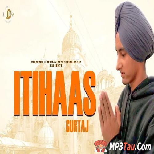 Ithaas Gurtaj mp3 song lyrics