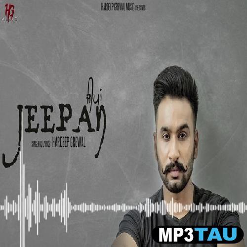 Jeepan Hardeep Grewal mp3 song lyrics