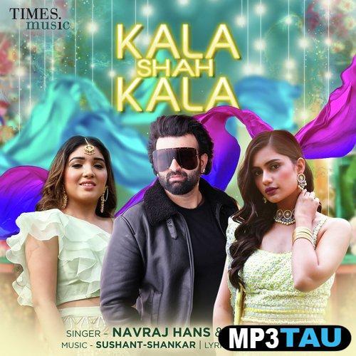 Kala Shah Kala Rabica Wadhawan Navraj Hans Mp3 Song Download