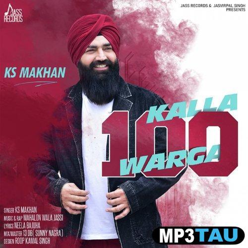 Kalla 100 Warga Ks Makhan Mp3 Song Download