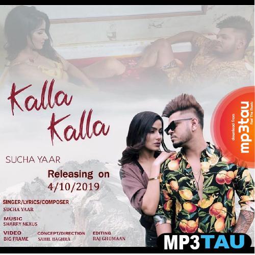 Kalla Kalla Sucha Yaar Mp3 Song Download