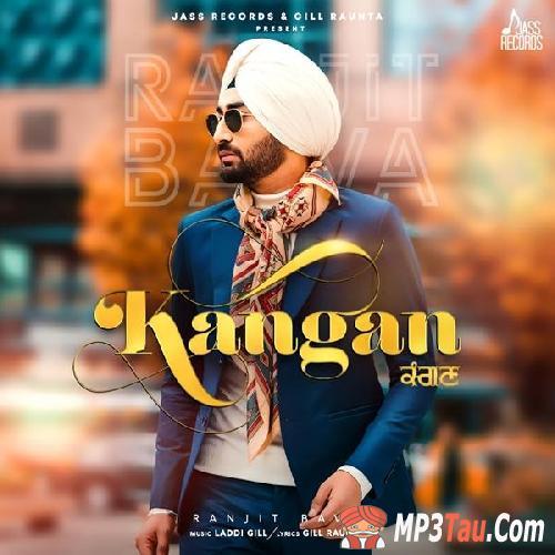 Kangan Ranjit Bawa mp3 song lyrics