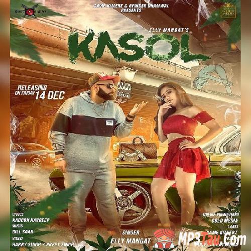 Kasol Elly Mangat mp3 song lyrics