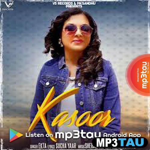 Kasoor Ekta mp3 song lyrics