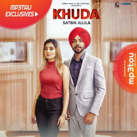 Khuda Satbir Aujla mp3 song lyrics