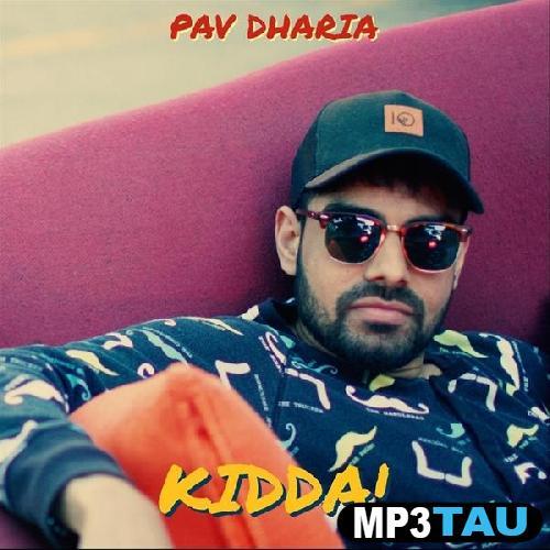 Kidda Pav Dharia mp3 song lyrics