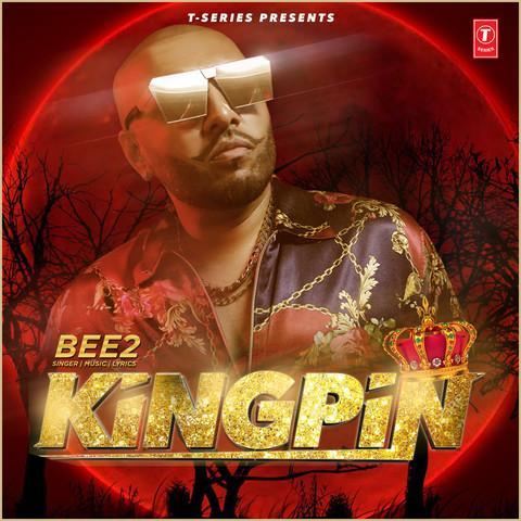 Kingpin Bee 2 mp3 song lyrics