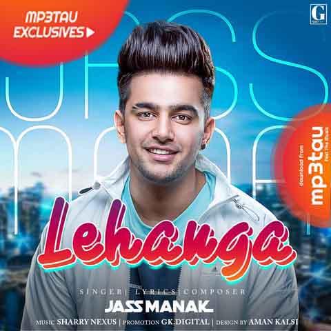 Lehanga Jass Manak mp3 song lyrics