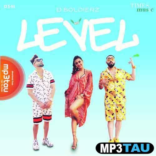 Level D Soldierz mp3 song lyrics