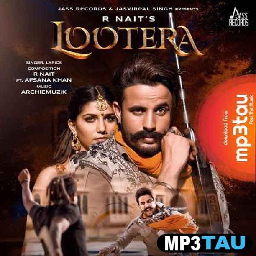 Lootera R Nait mp3 song lyrics