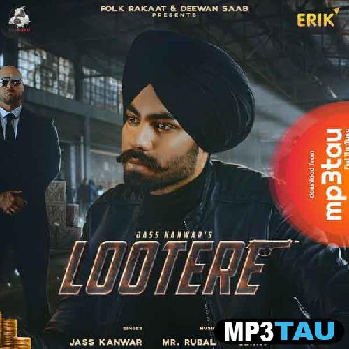 Lootere Jass Kanwar mp3 song lyrics