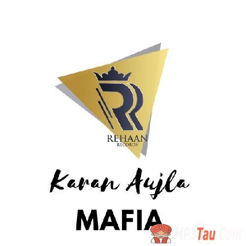 Mafia Karan Aujla mp3 song lyrics