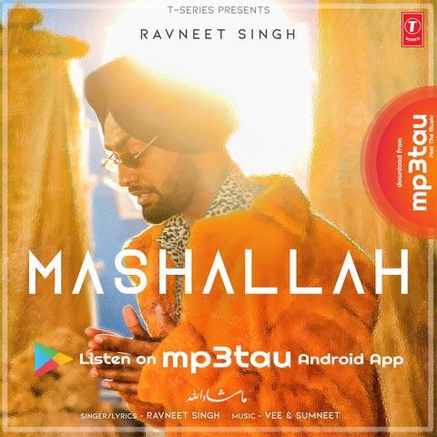 Mashallah Ravneet Singh mp3 song lyrics