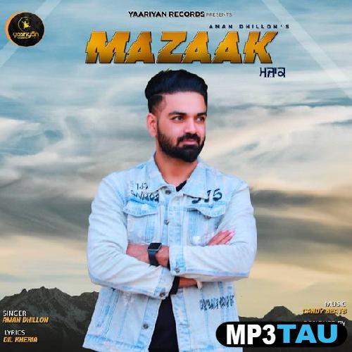Mazaak Aman Dhillon mp3 song lyrics