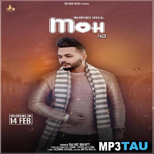 Moh Rajat Bhatt mp3 song lyrics