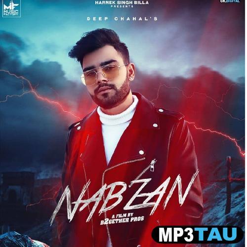 Nabzan Deep Chahal mp3 song lyrics