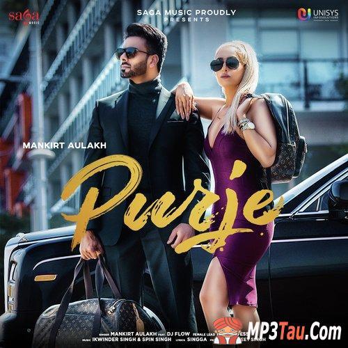 PURJE Mankirt Aulakh mp3 song lyrics