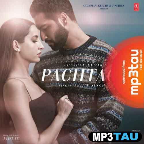 Pachtaoge Arijit Singh mp3 song lyrics