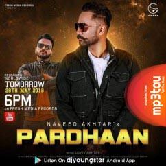 Pardhaan Naveed Akhtar mp3 song lyrics