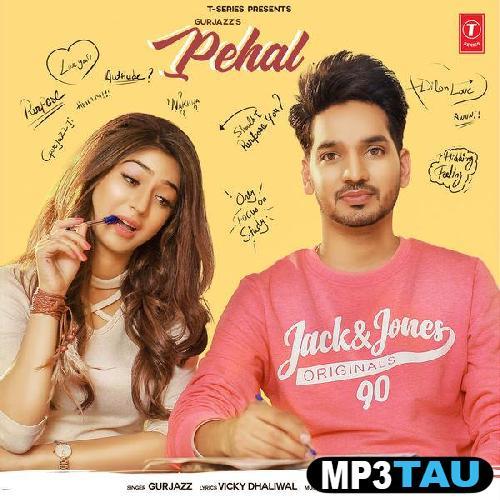 Pehal Gurjazz mp3 song lyrics