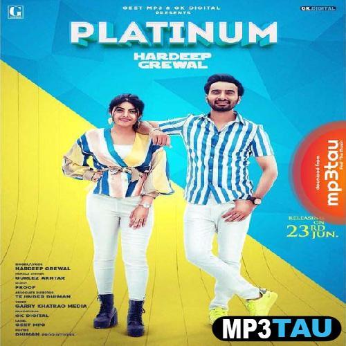 Platinum Hardeep Grewal mp3 song lyrics