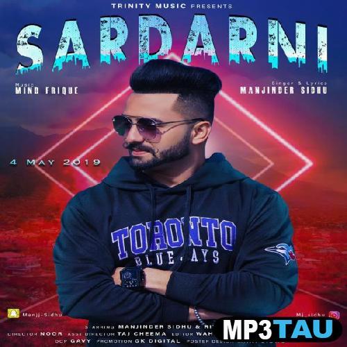Sardarni Manjinder Sidhu mp3 song lyrics