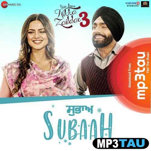 Subaah Ammy Virk mp3 song lyrics