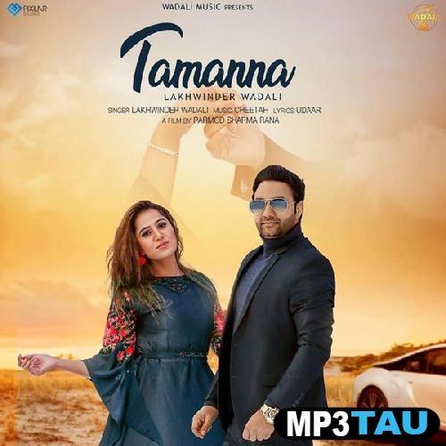 Tamanna Lakhwinder Wadali mp3 song lyrics