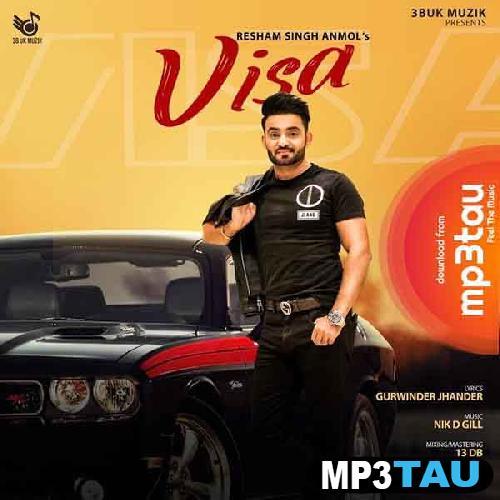Visa Resham Singh Anmol mp3 song lyrics