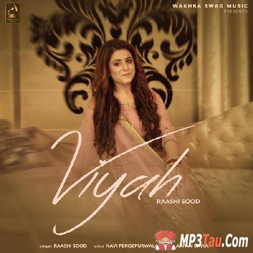 Viyah Raashi Sood mp3 song lyrics