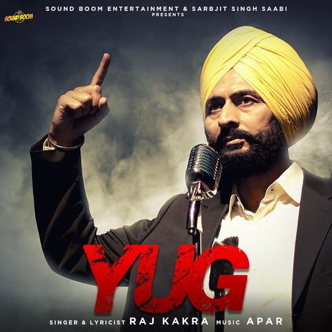 Yug Raj Kakra mp3 song lyrics